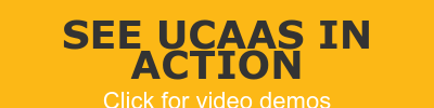 See UCaaS in action  Click for video demos