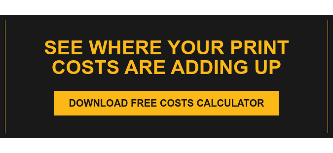 What Do You Currently Pay for Printing? Download Free Costs Calculator