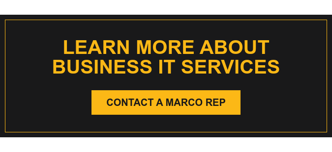 Learn More About Business IT Services Contact a Marco Rep