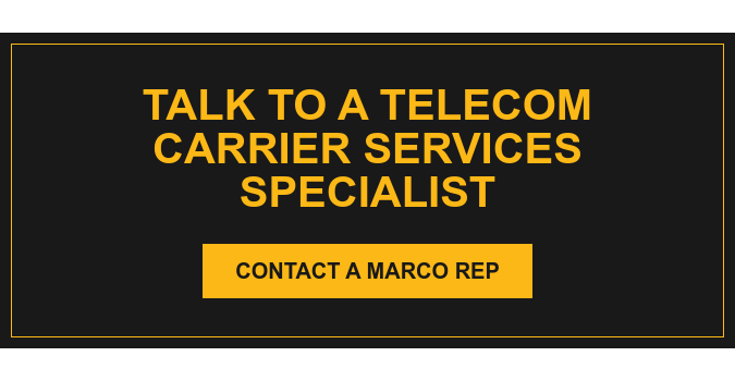 Talk to a Telecom Carrier Services Specialist Contact a Marco Rep